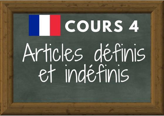 COURS DE FRANÇAIS 4 : articles définis et indéfinis (le la les l' un une des)