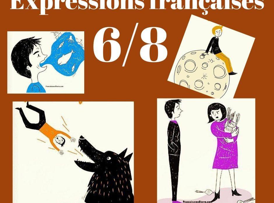Expressions françaises rigolotes 6/8