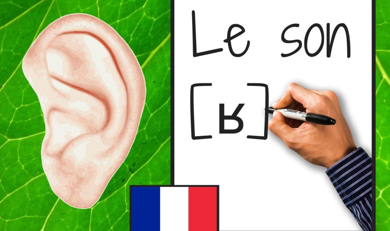 Le son [ ʁ ] et ses graphies, r rr
