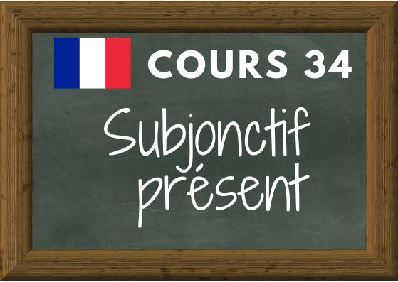 Cours De Francais 34 Conjuguer Au Subjonctif Present Coliglote