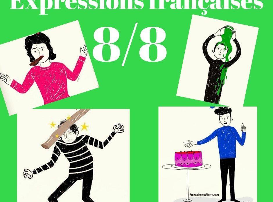 Expressions françaises rigolotes 8/8