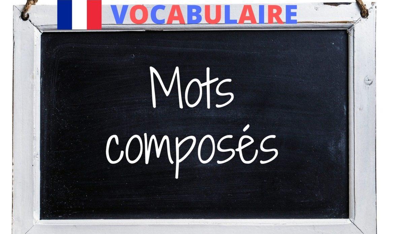 Les mots composés en français