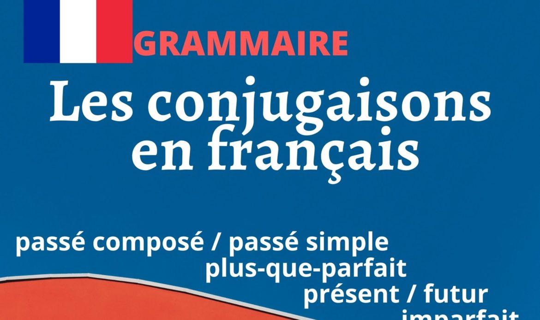 Les conjugaisons aux temps de l'indicatif en français